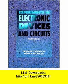 Experiments in Electronic Devices and Circuits (9780135052495) Theodore F. Bogart , ISBN-10: 0135052491  , ISBN-13: 978-0135052495 ,  , tutorials , pdf , ebook , torrent , downloads , rapidshare , filesonic , hotfile , megaupload , fileserve