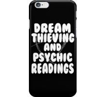 Dream Thieving and Psychic Readings White on Black iPhone Case/Skin