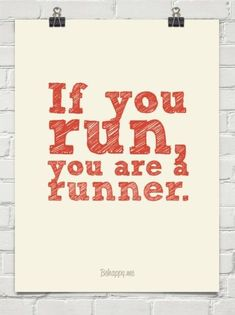 if you run, you are a runner! #FitFluential