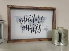 Adventure Awaits World Map Premium Framed Sign by ThePrettyPallets Make Your Own Sign, How To Make, Better Books, Pallet Signs, Adventure Awaits, Garage, Glitter, Map, Create