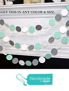 Mint green gray white paper circle garland, wedding garland, bridal and baby shower garland, party garland, from ANY OCCASION BANNERS AND GARLANDS https://www.amazon.com/dp/B019UOSGFM/ref=hnd_sw_r_pi_dp_LGaFyb8PTSCNJ #handmadeatamazon