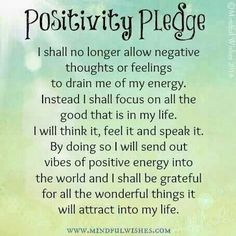 Positively pledge. This is how I aspire to live my life.
