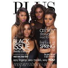 Size Diversity Isn't the Only Discrimination Hitting Full-Figured Models - PLUS Model Magazine Tackles the 'Black Issue'