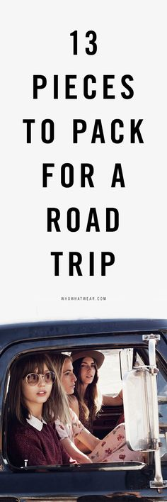13 pieces to pack for a road trip