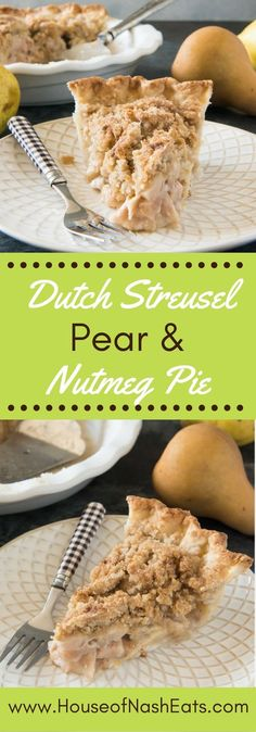Dutch Pear & Nutmeg Pie is a warm, wonderful pie filled with Fall's other sweet, juicy and often overlooked fruit, delicately spiced with grated nutmeg and topped with a sandy, buttery streusel crumble topping. Watch out, apple pie!