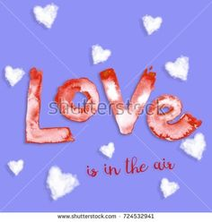 """Graphic with a hand painting red, white watercolor word """"Love """" and digital watercolor clouds in heart shapes and words """"in the air"""" with the shadow drop effect, on the purple background"""