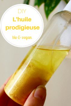 Homemade: Prodigious organic & vegan oil -- Faire Maison : L'huile prodigieuse bio & vegan – DIY prodigious organic & vegan oil – - Belleza Diy, Tips Belleza, Beauty Tips For Face, Diy Beauty, Beauty Care, Face Beauty, Beauty Skin, Natural Hair Mask, Natural Hair Styles