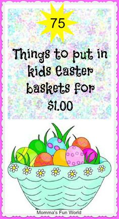 75 things for kids Easter basket for a dollar