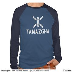 Tamazgha - The land of Amazighs Shirts