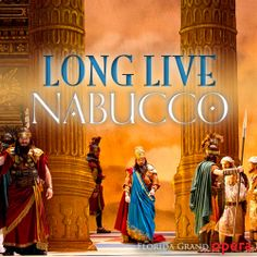 """Va pensiero"" // Nabucco (G. Verdi) presented by Florida Grand Opera // January 15 - February 8, 2014"