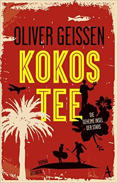 Kokostee von Oliver Geissen https://www.amazon.de/dp/3455651380/ref=cm_sw_r_pi_dp_x_n6n.xbG3SP8RT