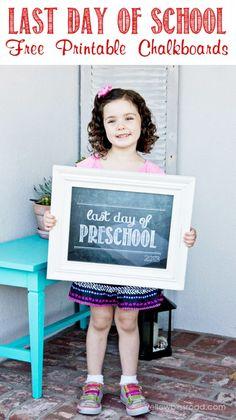 Last Day of School Free Chalkboard Printables