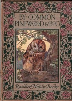 By Common Pinewood and Bog, Rambler Nature Books.