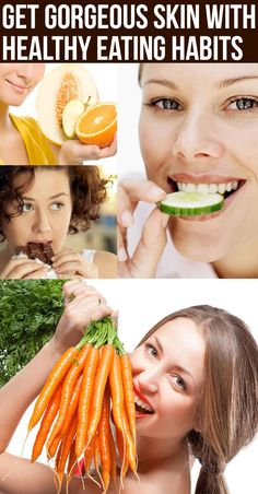 Get Gorgeous Skin with Healthy Eating Habits
