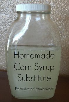 "Substitutes for corn syrup including a corn-free homemade ""corn syrup"" recipe"
