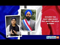 It is a very honorable achievement for Sikhs worldwide, Ranjit Singh becomes the First Sikh Deputy Mayor in France