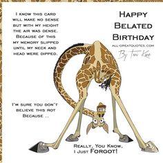 Oh Crap Happy Belated Birthday - Happy Belated Birthday Belated Happy Birthday Wishes, Birthday Wishes Greeting Cards, Free Happy Birthday Cards, Birthday Cards Images, Birthday Wishes Funny, Happy Birthday Quotes, Happy Birthday Images, Birthday Messages, Birthday Greetings