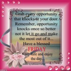 10 Wonderful Wishes For Friday Blessed Friday, Happy Wednesday, Happy Weekend, Happy Friday, Good Morning Friday Pictures, Opportunity Knocks, Morning Blessings, Its Friday Quotes, Facebook Image