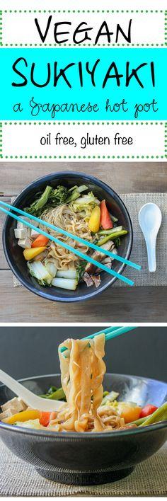 Vegan Sukiyaki, A Japanese Hot Pot - Veggies Don't Bite Vegan Foods, Vegan Dishes, Vegan Vegetarian, Vegetarian Recipes, Healthy Recipes, Vegan Japanese Food, Japanese Dishes, Gluten Free Japanese Food, Whole Food Recipes