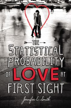 Love In London: 'The Statistical Probability of Love At First Sight' by Jennifer E. Smith