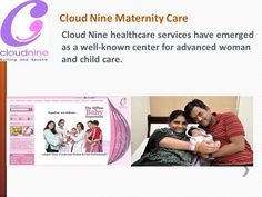 Cloudnine Hospital Bangalore a group of professionals focusing on providing best infant and maternity care services in India. For more information please visit: http://cloudninecare.com/