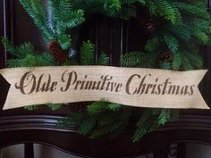 "Olde Primitive Christmas 4"" Wired Burlap Ribbon Banner Ornament Garland Sign BU"