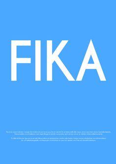 FIKA!