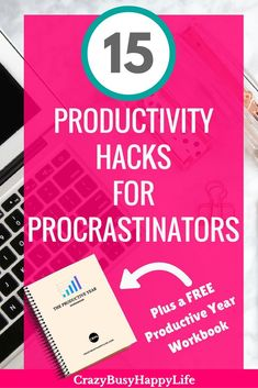 """Here are 15 productivity hacks for procrastinators. If you procrastinate, try these tricks to help you be more productive and get stuff done. Plus download the free workbook """"The Productive Year"""" to get a jump start on your productivity goals."""