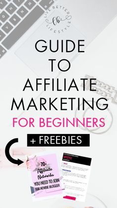 This guide will help you set your foot right and understand more about affiliate marketing. And the great thing is...I provide you with list of affiliate networks that you can join in with as a newbie blogger! #affiliate #marketing #freebies #beginners #guide