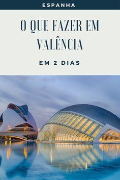 Dicas para visitar Valencia na Espanha. A cidade que inventou a Paella. Spain.