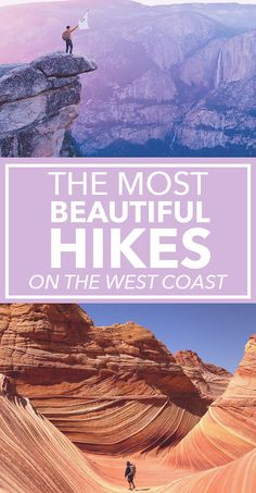 16 Of The Most Beautiful Hikes On The West Coast