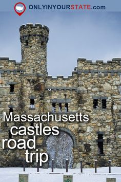 Travel | Massachusetts | Road Trips | USA | Destinations | Things To Do | Day Trips | Places To Visit | Attractions | Castles | New England | Massachusetts Castle | Enchanting | Hidden Gems | Bucket List | Fairy Tale