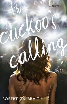 The Cuckoo's Calling livro de Robert Galbraith - psedônimo de J.K. Rowling