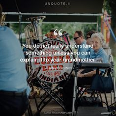 """Albert Einstein """"You do not really understand something unless you can explain it to your grandmother."""" Photo by Jordan Whitt / Unsplash"""