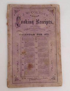 Antique Cookbook 1871 J W Colton Choice Cooking Receipts Recipes Calendar