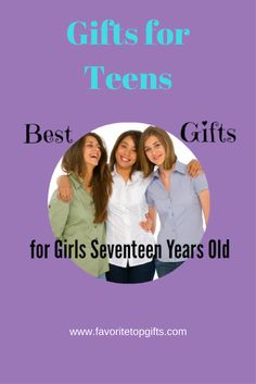 Best Gift For 17 Year Old Girls Top Gifts Cool Teens
