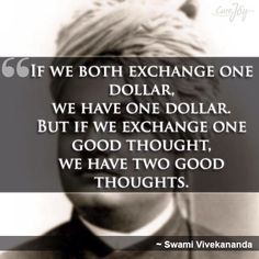 Exchange a dollar vs exchange a good thought