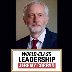 Jeremy Corbyn, World Class, Britain, Leadership