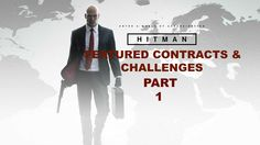 Hitman - Lets Play - Part 1 - (Paris) - The Sarajevo Six - The Director