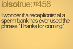 #458 Lolsotrue Quotes, Thanks For Coming, Of My Life, Thankful, Math, Math Resources, Funny Quotes, Lolsotrue, Mathematics