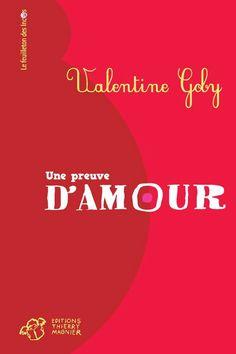 Une preuve d'amour de Valentine Goby