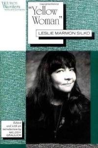 Yellow Woman by Leslie Marmon Silko