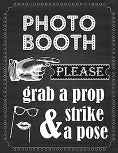 Photo Booth Prop Sign Printed on 65 Lb Card Stock White ZealwithaFish http://www.amazon.com/dp/B00WISXT3W/ref=cm_sw_r_pi_dp_r045vb0BVA88V