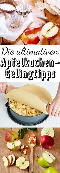Welcher Teig? Welche Apfelsorten und wie geht's? Die besten Tipps für deinen Apfelkuchen!