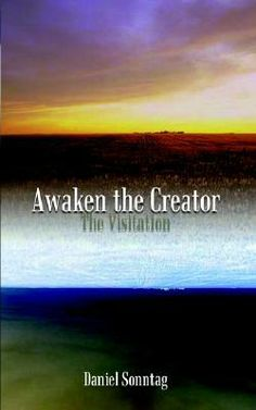 Good Reads: Awaken the Creator: The Visitation