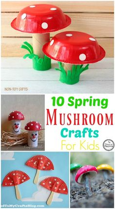 10 Spring Mushroom Crafts for Kids