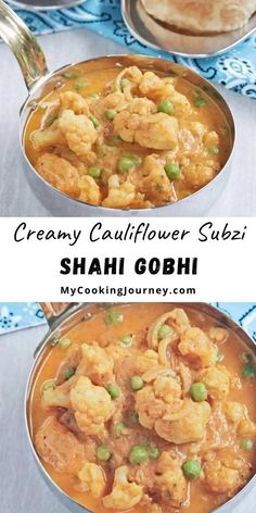 Shahi Gobhi is a creamy and delicious subzi made with fresh cauliflower and spices. The cauliflower curry has freshly ground masala paste that enhances the flavor and makes it a great choice with rice or roti. #subzi #dinner #indianrecipe #vegan #mycookinjourney @mycookinjourney | mycookingjourney.com