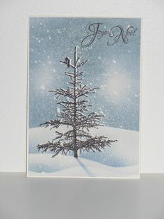 one layer card - paper to cover for snow, distress the blue colour, stamp tre etc. :)