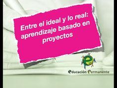 Entre lo ideal y lo real: aprendizaje basado en proyectos. Hangout para la formación inicial de profesorado de Educación Permanente. A cargo de Fernando Trujillo Sáez.