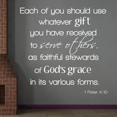1 Peter 4:10 Bible Verse Wall Decal                                                                                                                                                                                 More